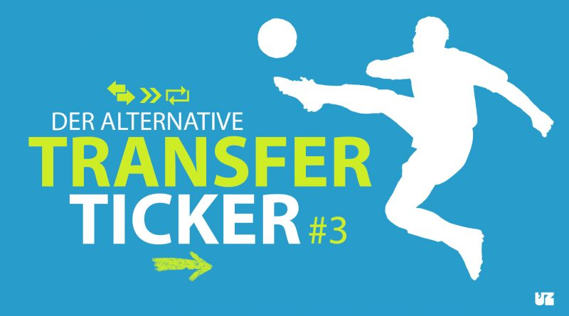 Der alternative Transferticker.