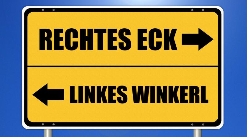 Straßenschild mit Pfeilen in zwei Richtungen: Rechtes Eck und linken Winkerl
